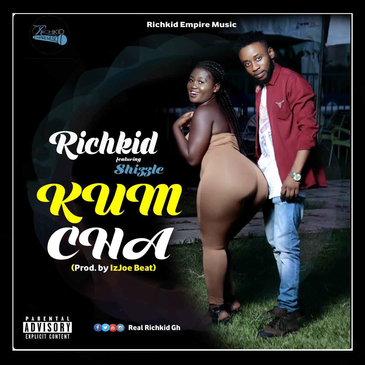 Richkid - Kumcha - ft. Shizzle (Prod. By IzJoe Beat)