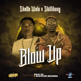 Shatta Wale Blow Up ft Skillibeng