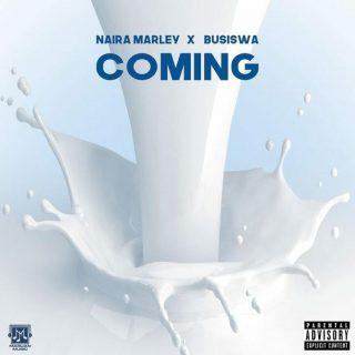 Naira Marley Coming ft Busiswa
