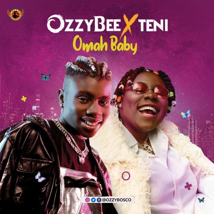 OzzyBee Omah Baby ft teni
