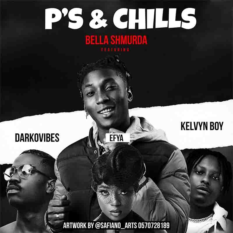 Bella Shmurda P's and Chills