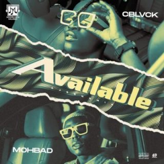 C Blvck Available ft Mohbad